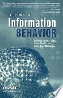 Theories of Information Behavior PDF