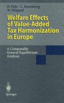 Welfare Effects of Value-Added Tax Harmonization in Europe [Pdf/ePub] eBook