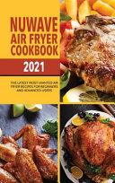 Nuwave Air Fryer Cookbook 2021
