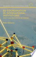 EU Coordination in International Institutions