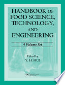 Handbook of Food Science  Technology  and Engineering   4 Volume Set Book