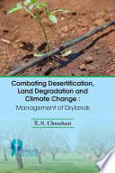 Combating Desertification Land Degradation and Climate Change  Management of Dry Lands Book
