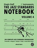 The Jazz Standards Notebook Vol 4 C Instruments Single Staff Book PDF