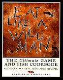 Eat Like a Wild Man