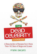 The Dead Celebrity Cookbook