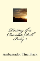 Destiny of a Chocolate Doll Baby 3