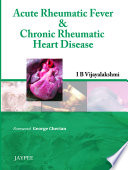 Acute Rheumatic Fever and Chronic Rheumatic Heart Disease