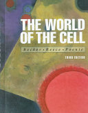 The World of the Cell Book
