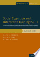 Social Cognition and Interaction Training (SCIT)