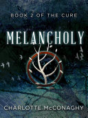 Pdf Melancholy: Book Two of The Cure (Omnibus Edition) Telecharger