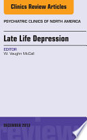 Late Life Depression An Issue Of Psychiatric Clinics  Book PDF