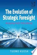 The Evolution Of Strategic Foresight