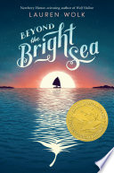 Beyond the Bright Sea Lauren Wolk Cover