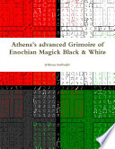 Athena S Advanced Grimoire Of Enochian Magick Black White