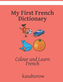 My First French Dictionary
