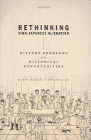 Rethinking Sino Japanese Alienation