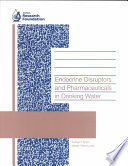 Endocrine Disruptors and Pharmaceuticals in Drinking Water Book