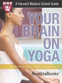 Your Brain on Yoga  Harvard Medical School Guide