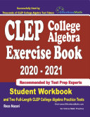 CLEP College Algebra Exercise Book 2020 2021