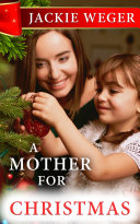 A Mother for Christmas Book