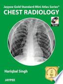 Jaypee Gold Standard Mini Atlas Series  Chest Radiology
