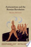 The Bolshevik Response to Antisemitism in the Russian Revolution