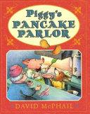 Piggy s Pancake Parlor