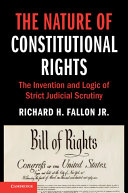 The Nature of Constitutional Rights