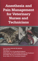 Anesthesia and Pain Management for Veterinary Nurses and Technicians
