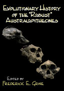 Pdf Evolutionary History of the Robust Australopithecines Telecharger