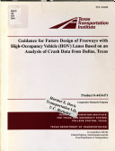Guidance for Future Design of Freeways with High occupancy Vehicle  HOV  Lanes Based on an Analysis of Crash Data from Dallas  Texas