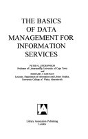The Basics of Data Management for Information Services