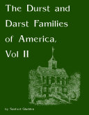 The Durst and Darst Families of America  Vol II