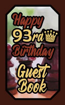 Happy 93rd Birthday Guest Book