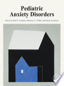 Pediatric Anxiety Disorders