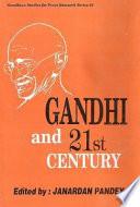 Gandhi and 21st Century