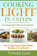 Cooking Light in 3 Steps