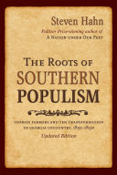 The Roots of Southern Populism: Yeoman Farmers and the ...