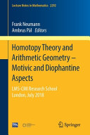 Homotopy Theory And Arithmetic Geometry Motivic And Diophantine Aspects