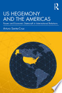 Us Hegemony And The Americas