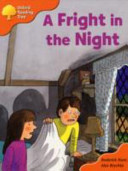Oxford Reading Tree: Stage 6: More Storybooks A A Fright in the Night