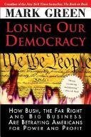 Losing Our Democracy