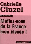 Méfiez-vous de la France bien élevée !