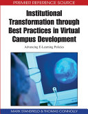 Institutional Transformation through Best Practices in Virtual Campus Development  Advancing E Learning Policies