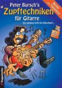 Peter Burschs Zupftechniken für Gitarre