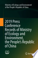2019 Press Conference Records of Ministry of Ecology and Environment  the People   s Republic of China