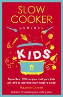 Slow Cooker Central Kids Pdf/ePub eBook