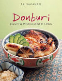 Pdf Donburi: Delightful Japanese Meals in a Bowl Telecharger