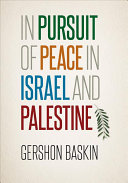 In Pursuit Of Peace In Israel And Palestine