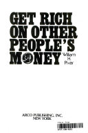 Pdf Get Rich on Other People's Money